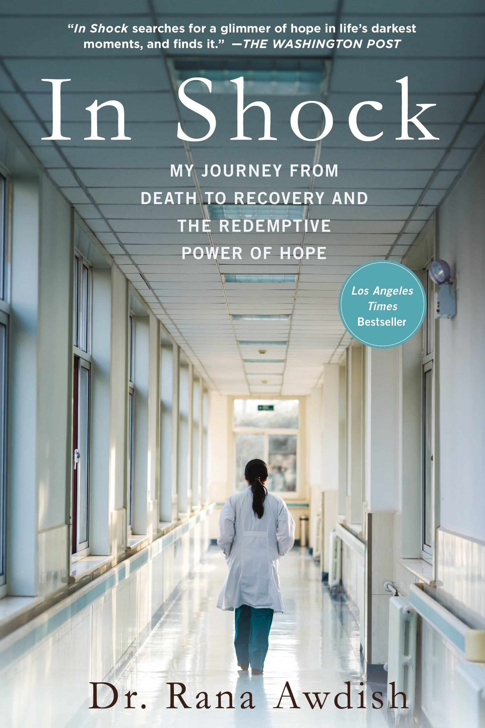 """In Shock: My Journey from Death to Recovery and the Redemptive Power of Hope"""